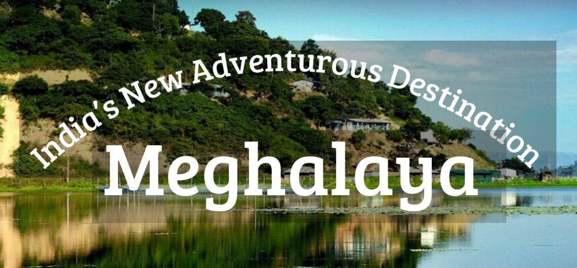 Meghalaya India S New Adventurous Destination Help Traveler Online