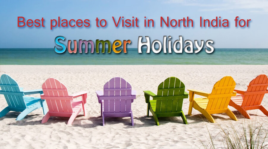 places to visit in summer holidays